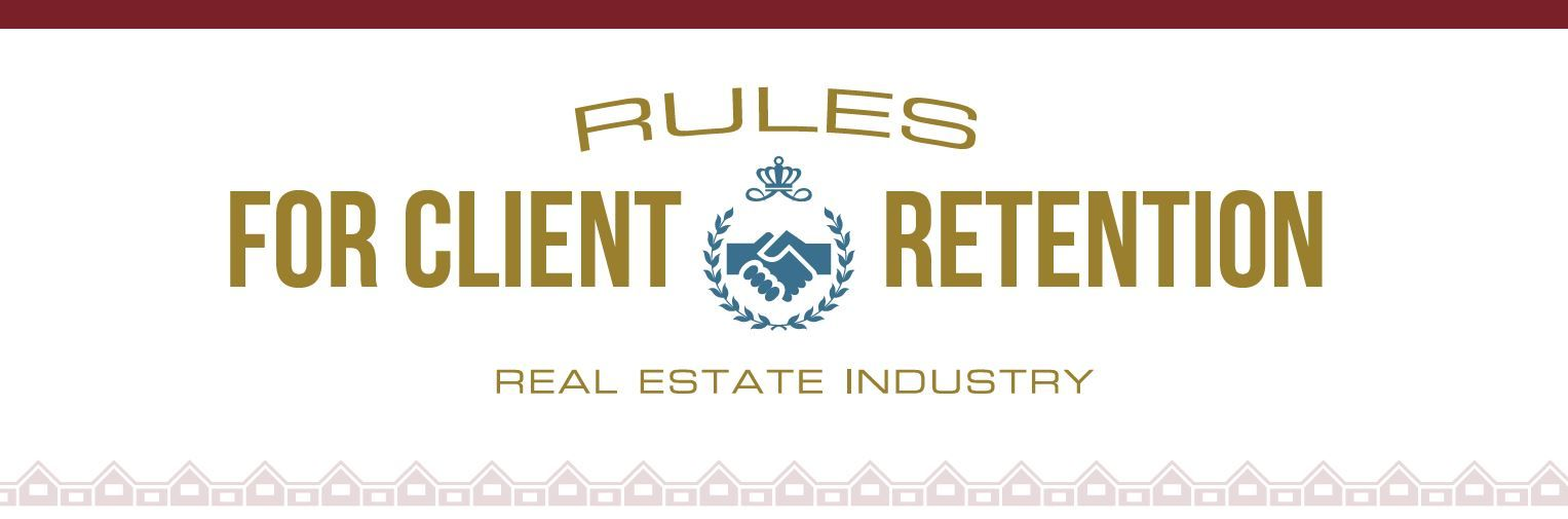 Rules For Client Retention In Real Estate Infographic