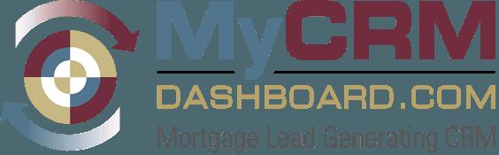 MyCRMDashboard Mortgage Lead Generating CRM