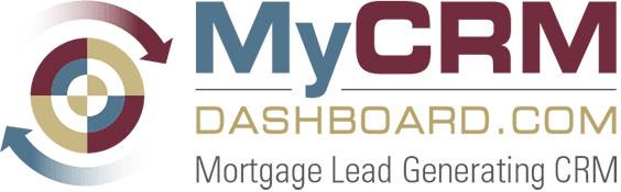 MyCRMDashboard Mortgage Lead Generating CRM