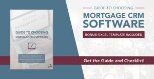 Guide to choosing the right mortgage CRM