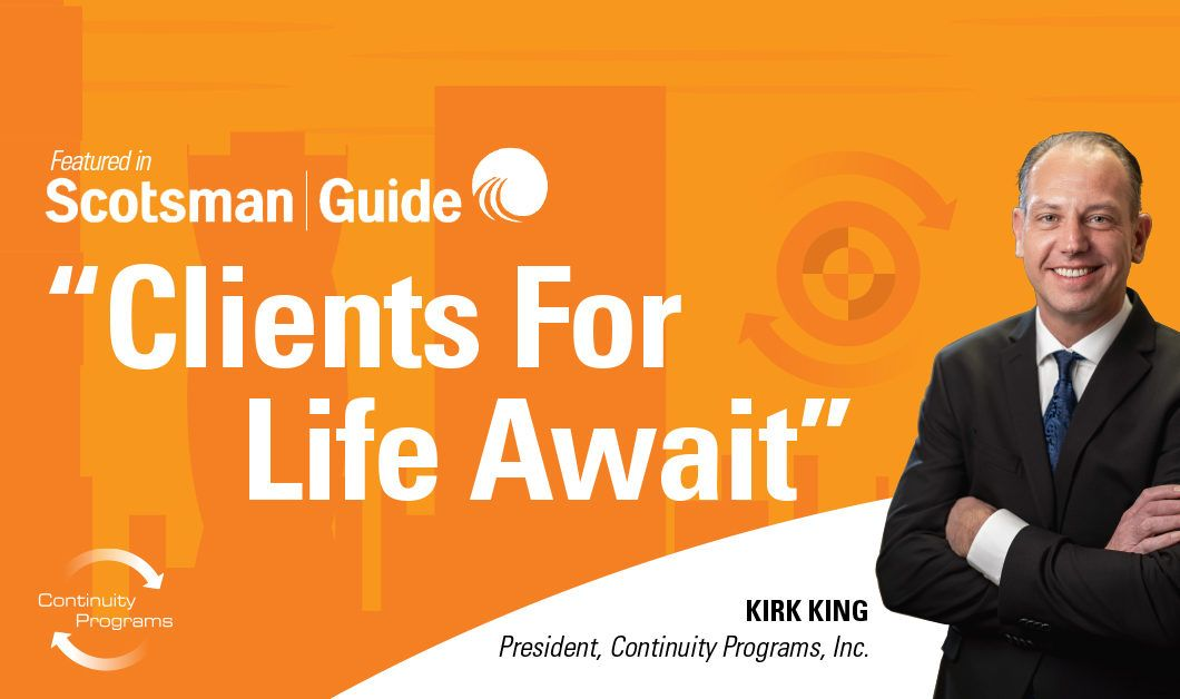 Clients For Life Await, Kirk King, Continuity Programs